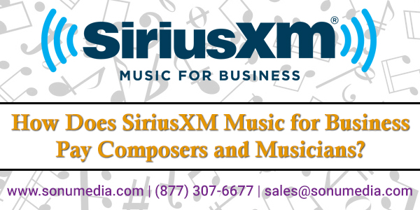 How-Does-SiriusXM-Music-for-Business-Pay-Musicians