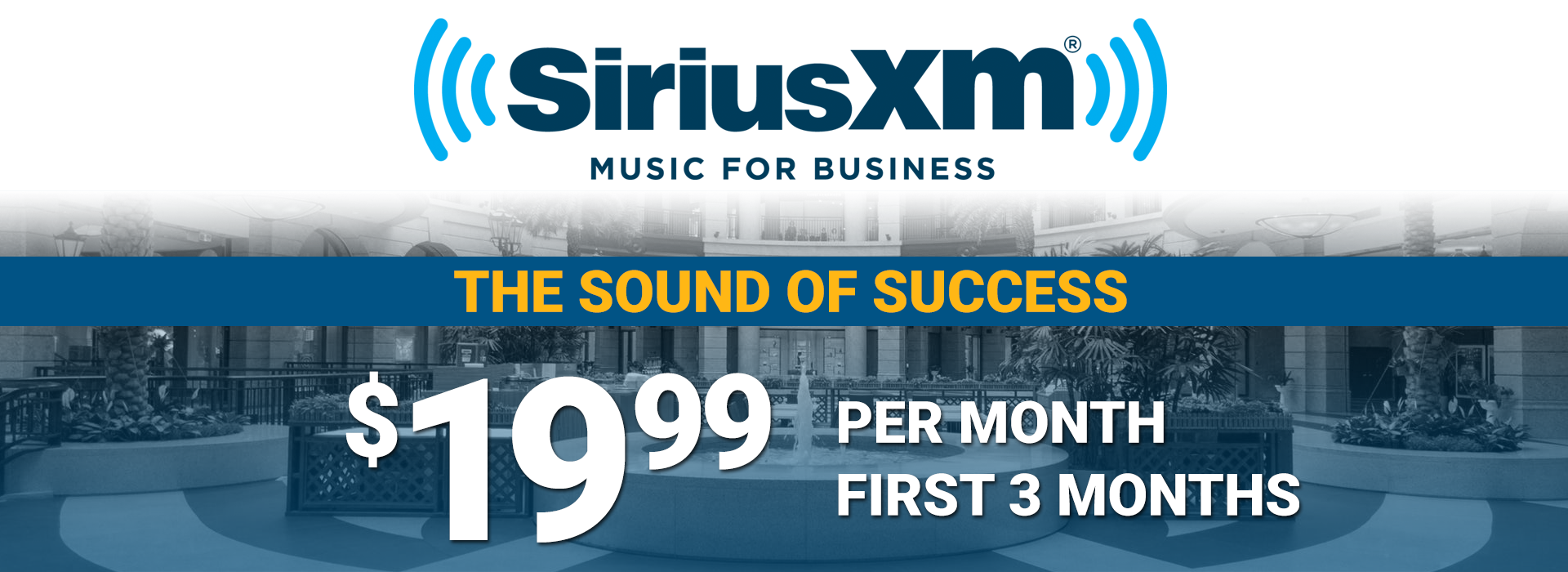SiriusXM Music for Business Low Monthly Fee
