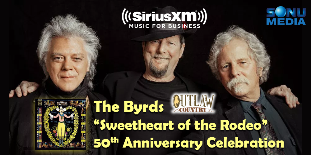 Sirius-XM-The-Byrds-Sweetheart-of-the-Rodeo-Anniversary-Outlaw-Country