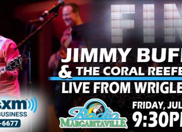SiriusXM-Jimmy-Buffett-LIVE-Wrigley-Field-Chicago-2018-Radio-Margaritaville