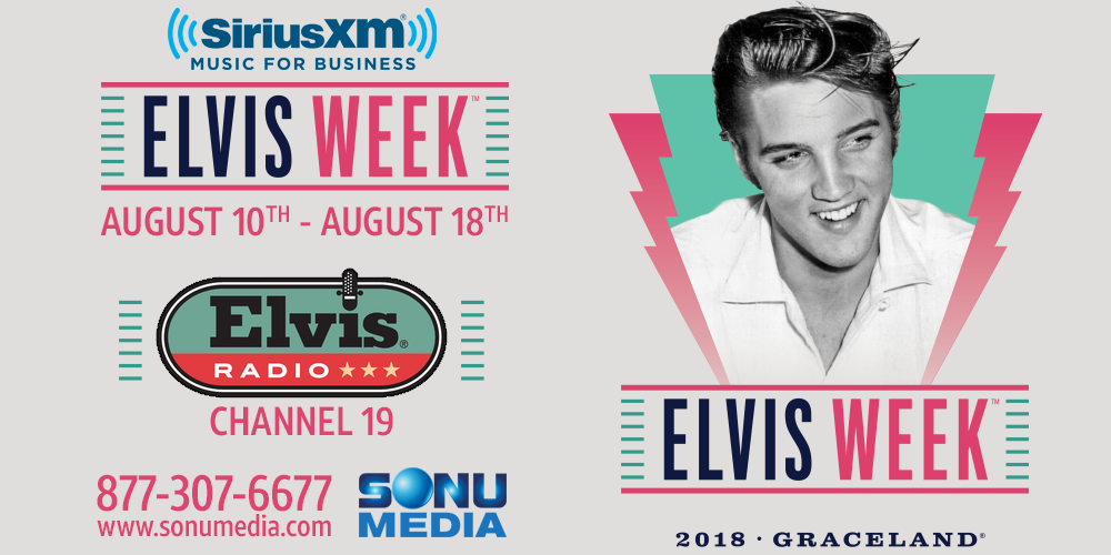 SiriusXM-Music-for-Business-Elvis-Week-2018-The-Elvis-Channel